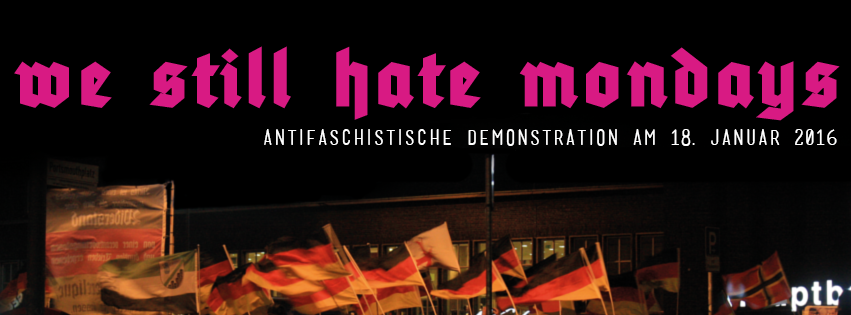 We still hate Mondays - Antifaschistische Demonstration am 18. Januar in Duisburg