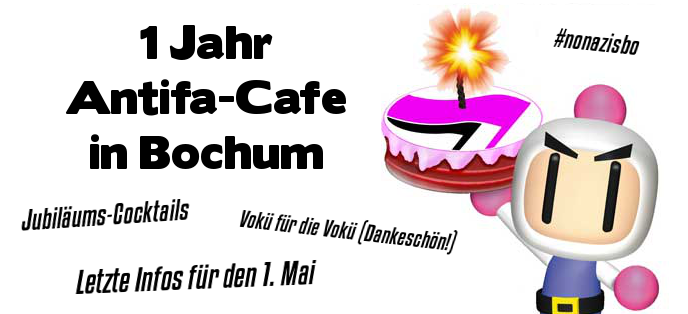 ein jahr antifa cafe in bochum infoportal antifaschistischer gruppen aus bochum. Black Bedroom Furniture Sets. Home Design Ideas