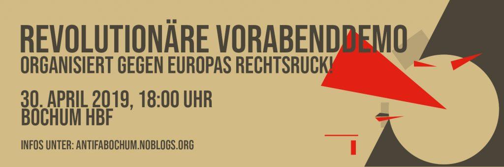 Revolutionäre Vorabenddemo 2019: Organisiert gegen Europas Rechtsruck – 30. April 2019, 18:00 Uhr, Bochum Hauptbahnhof